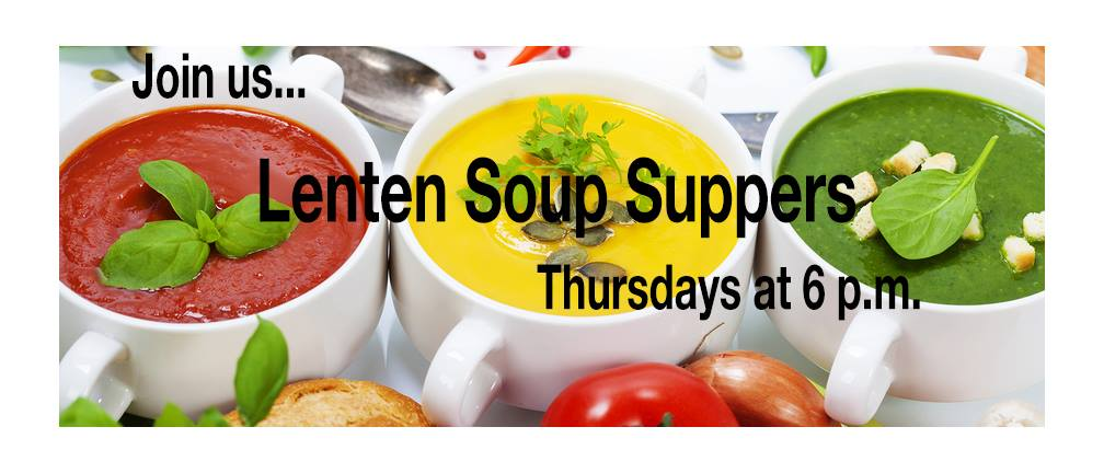 Join us for Thursday evening Lenten meals and Worship