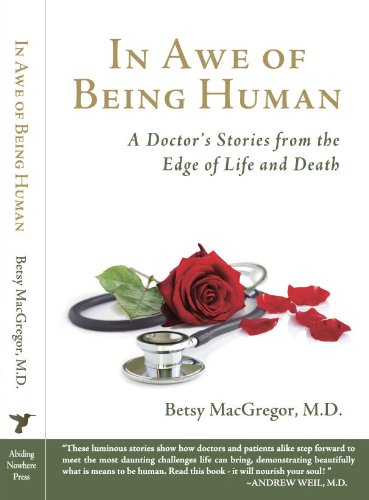 Sunday's Adult Education Features Award Winning Author: Dr. Betsy MacGregor on 'A Doctor's Stories from the Edge of Life and Death', Part 2