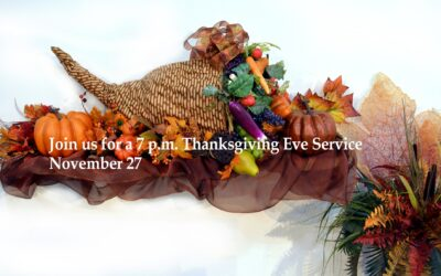 Thanksgiving Eve Service at 7 p.m.